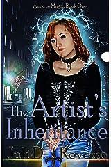 The Artist's Inheritance: Antique Magic series (Volume 1) Paperback