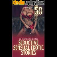 Seductive Sensual Erotic Stories: Hot Exhibitionist Sex Collection - Volume 3 (Hot Exhibitionist Collection) book cover