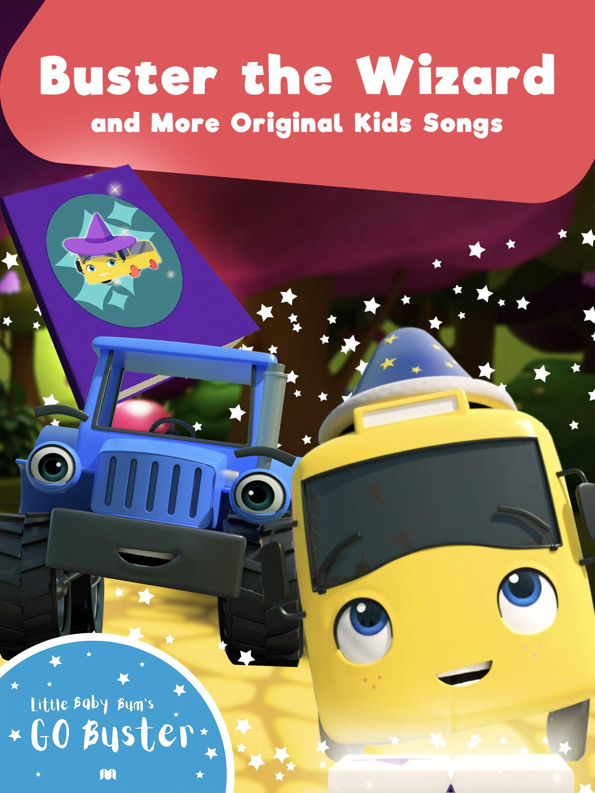 Go Buster - Buster the Wizard and More Original Kids Songs on Amazon Prime Video UK