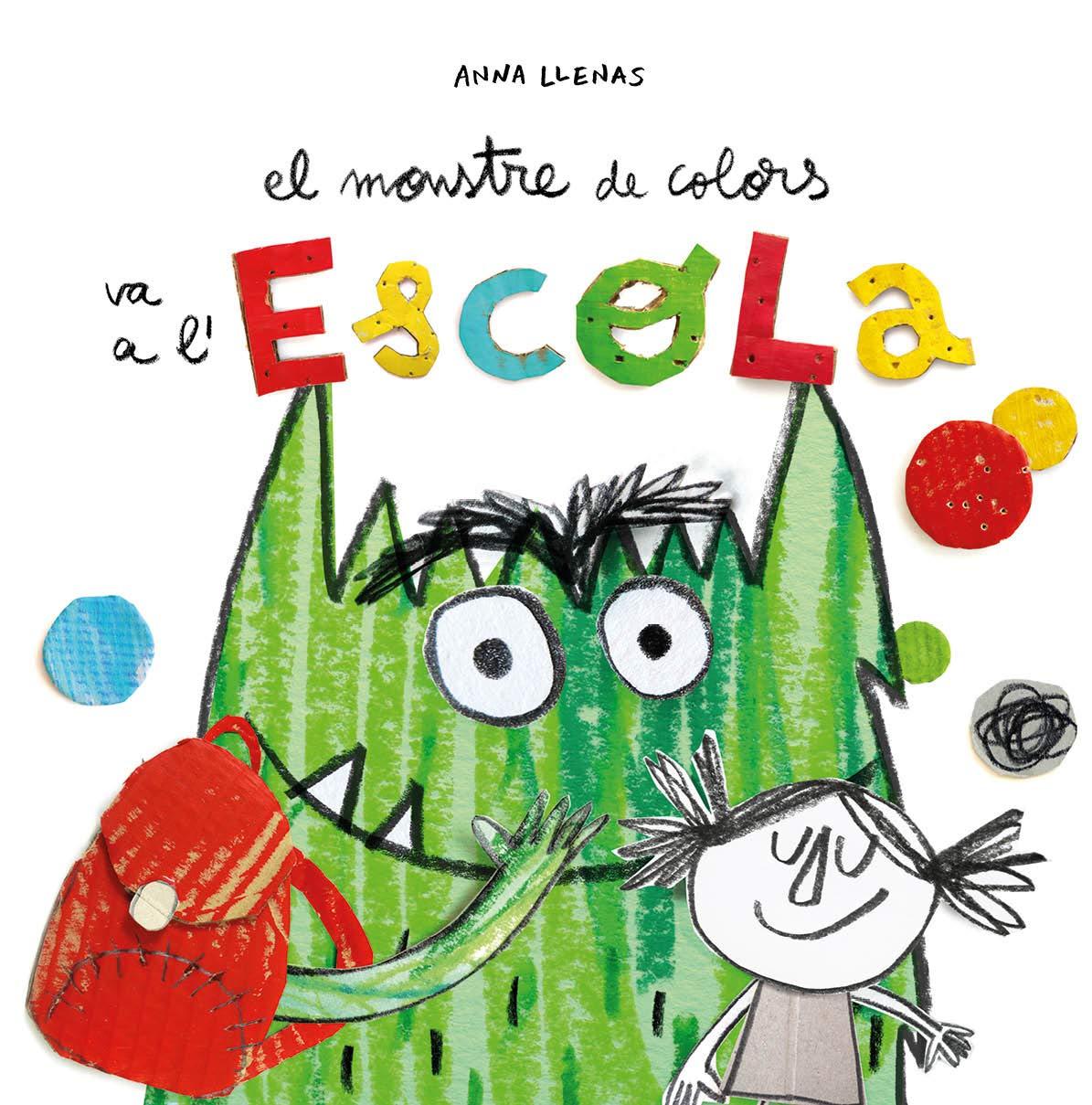El monstre de colors va a l'escola (Catalan) Hardcover – 2018