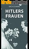 Hitlers Frauen