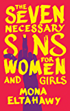 Seven Necessary Sins for Women and Girls