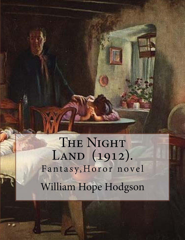 By: William Hope Hodgson: Fantasy, Horor novel: William Hope Hodgson:  9781718650671: Amazon.com: Books