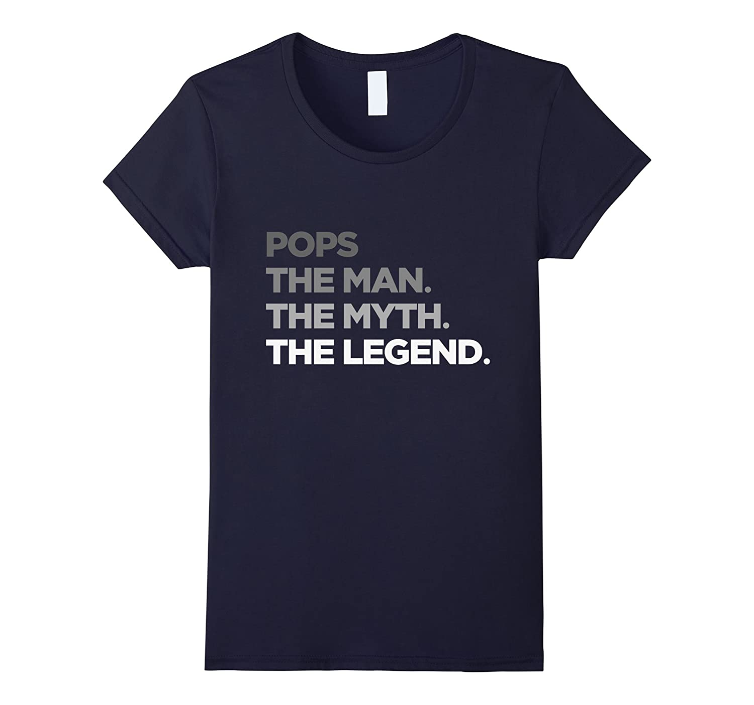 Pops The Man The Myth The Legend T Shirt, Tshirts for Dad