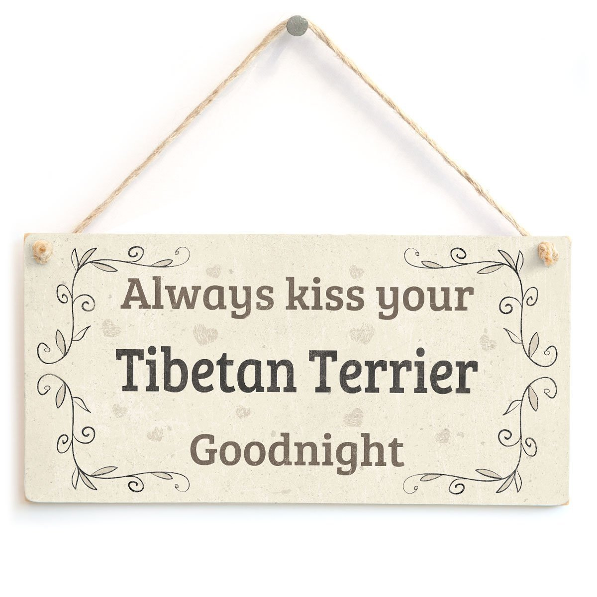 Meijiafei A House is Not A Home Without A Tibetan Terrier Sweet Dog Sign//Plaque 10x5