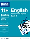 Bond 11+: English Assessment Papers: 10-11+ years Book 2