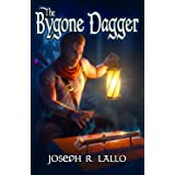 The Bygone Dagger (The Greater Lands Saga Book 1)