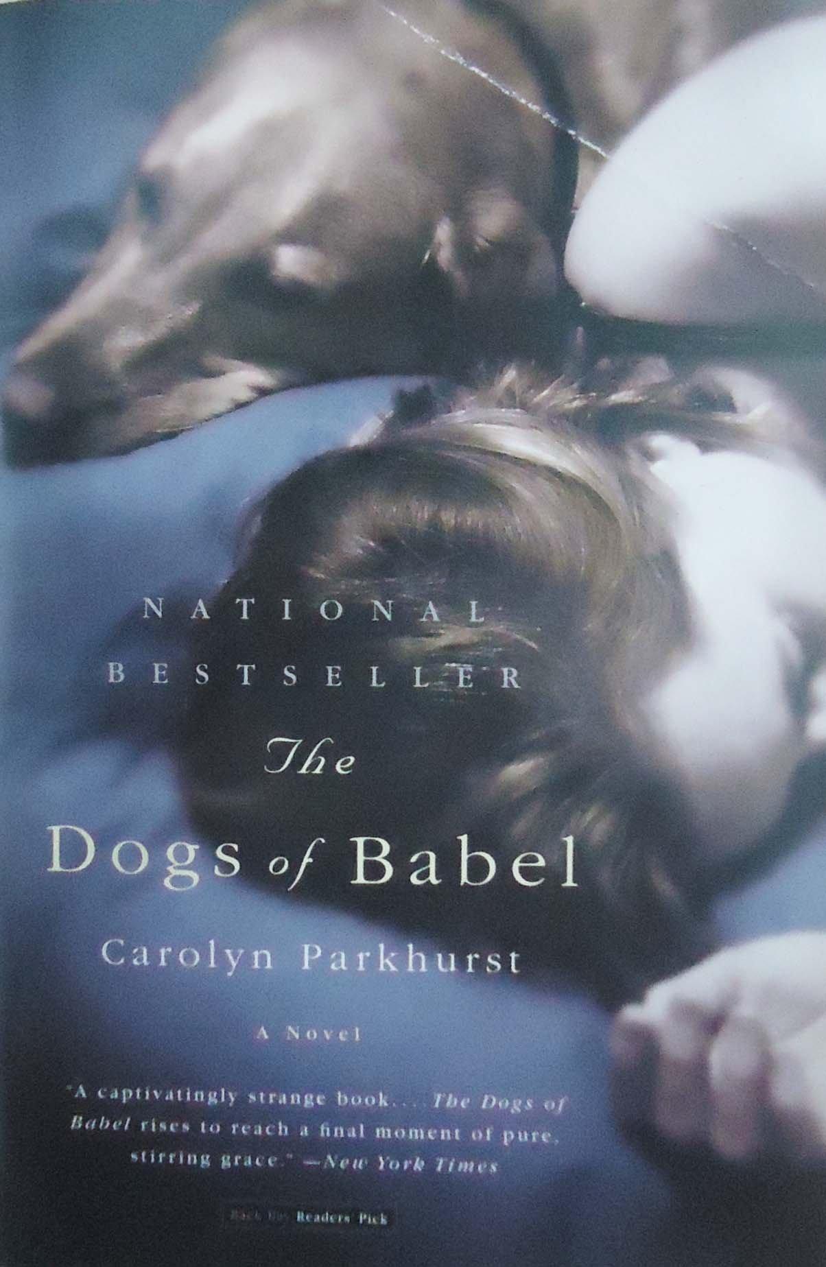 Amazon: The Dogs Of Babel: A Novel (9780316778503): Carolyn Parkhurst:  Books