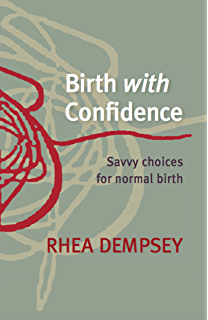 Ina mays guide to childbirth ebook ina may gaskin amazon birth with confidence savvy choices for normal birth fandeluxe Gallery