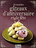 50 recettes de gâteaux d'anniversaire (French Edition)