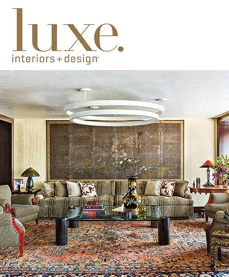 Luxe Interiors Design Amazoncom Magazines