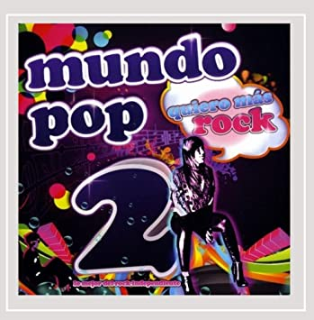 Various artists - Mundo Pop 2: Lo Mejor Del Rock Independiente - Amazon.com Music