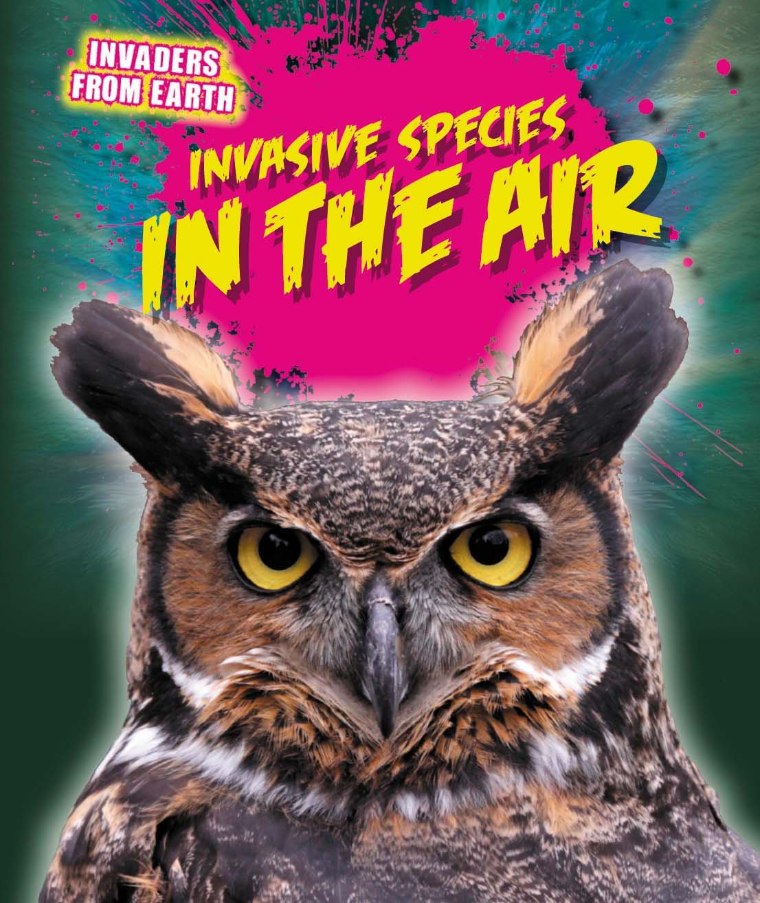 Invasive Species in the Air (Invaders from Earth)