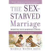 The Sex-Starved Marriage: Boosting Your Marriage Libido: A Couple's Guide (English Edition)