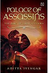 Palace of Assassins: The Rise of Ashwatthama Paperback