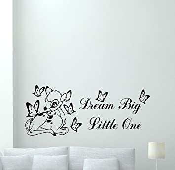 Bambi Disney Wall Decal Dream Big Little One Quote Cartoon Butterflies  Poster Vinyl Sticker Kids Teen Part 36
