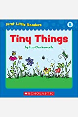 First Little Readers: Tiny Things (Level B) Kindle Edition