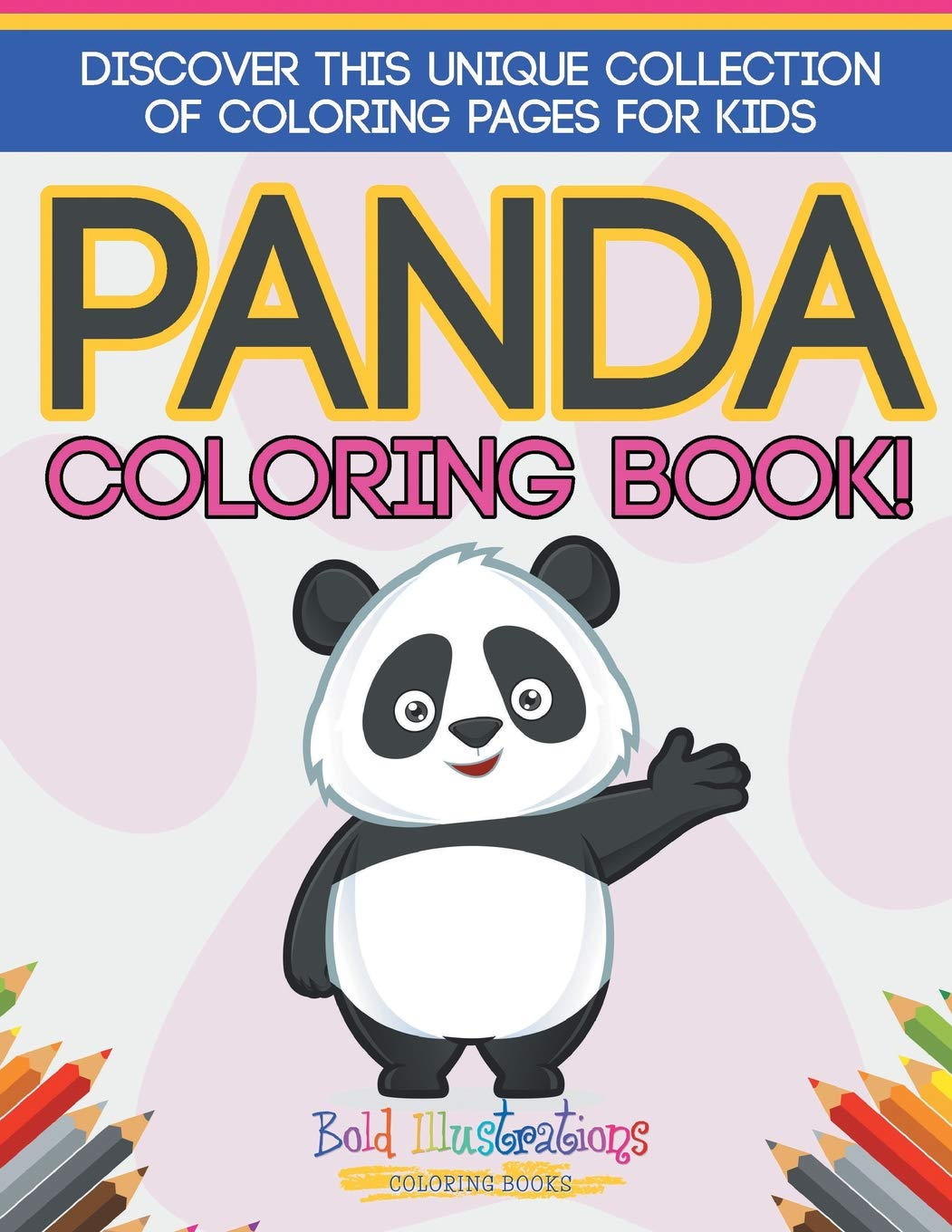 - Panda Coloring Book! Discover This Unique Collection Of Coloring