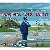 Dreimal Tote Tante. Ein Küstenkrimi: Ungekürzte Autorenlesung (5 CDs)