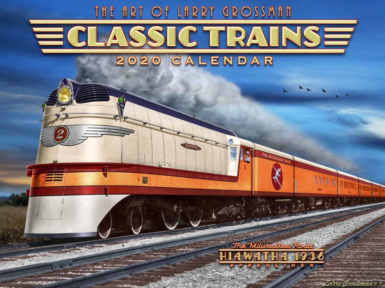 2020 CLASSIC TRAINS Art Calendar by Larry Grossman