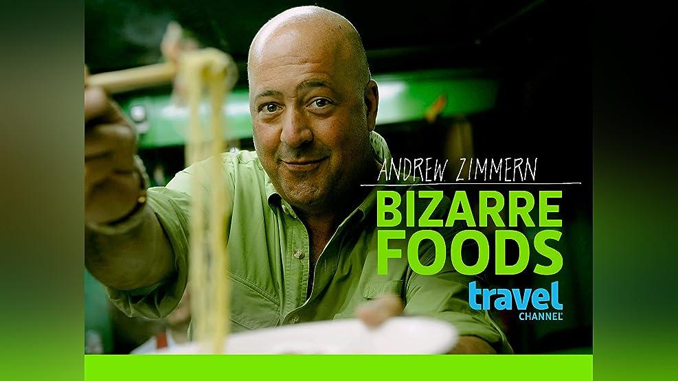 Bizarre Foods with Andrew Zimmern - Season 3