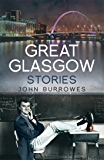 Great Glasgow Stories (English Edition)