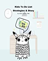 Kid's To Do List Strategies and Story