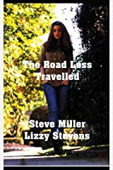 The Road Less Travelled (Mia And Mason's Story) Paperback