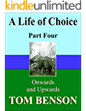 A Life of Choice: Part Four