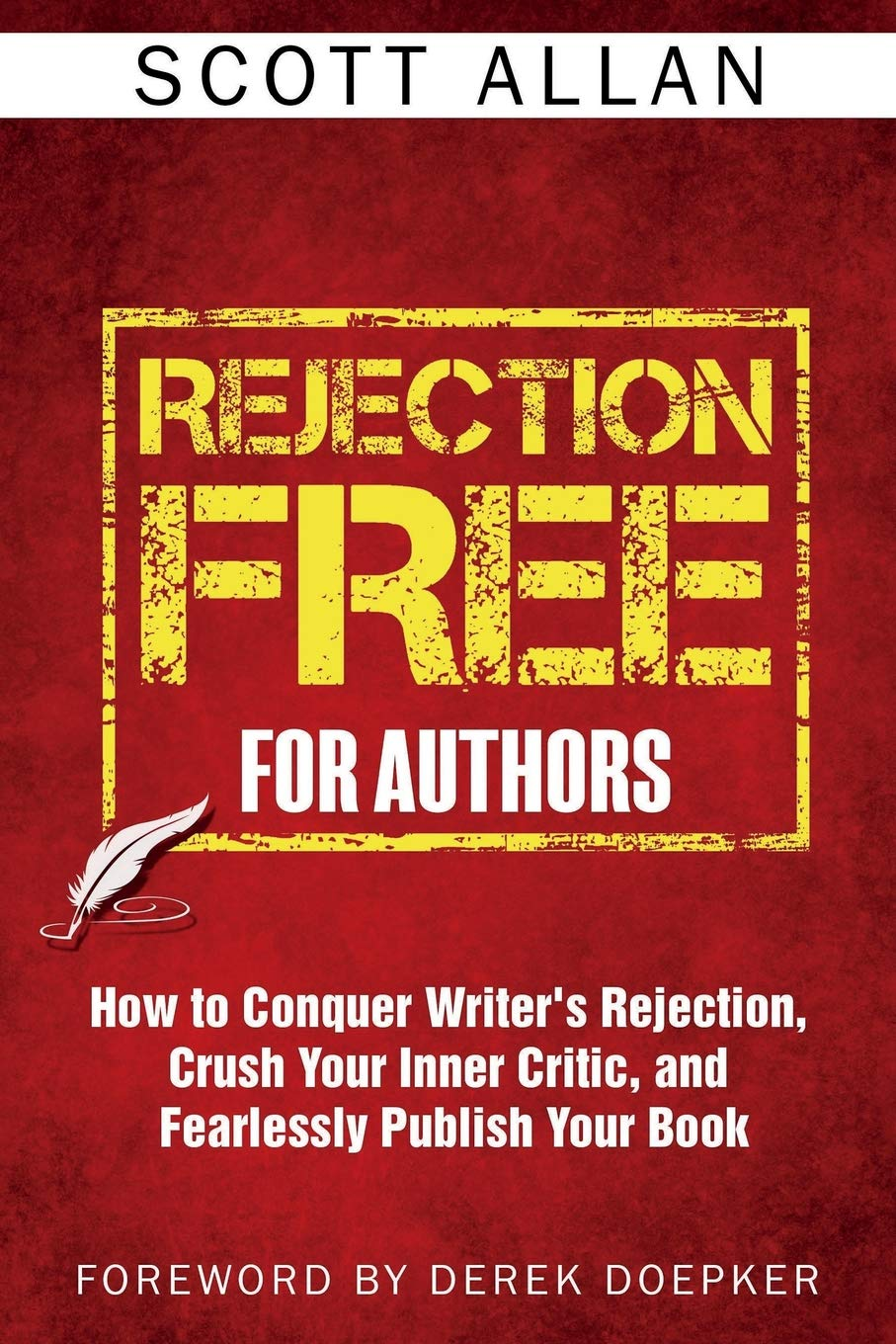 Rejection Free For Authors: How to Conquer Writer's