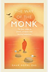 The Way of the Monk: The four steps to peace, purpose and lasting happiness Hardcover
