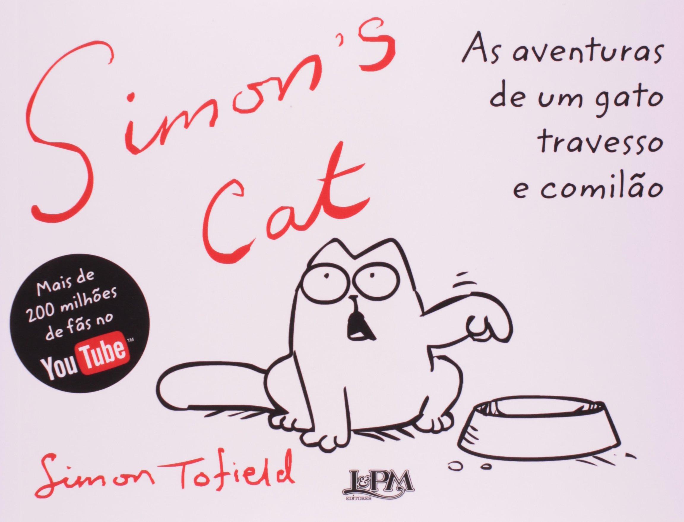As Aventuras De Um Gato Travesso E Comilão (Em Portuguese do Brasil): Simon Tofield: 9788525425997: Amazon.com: Books
