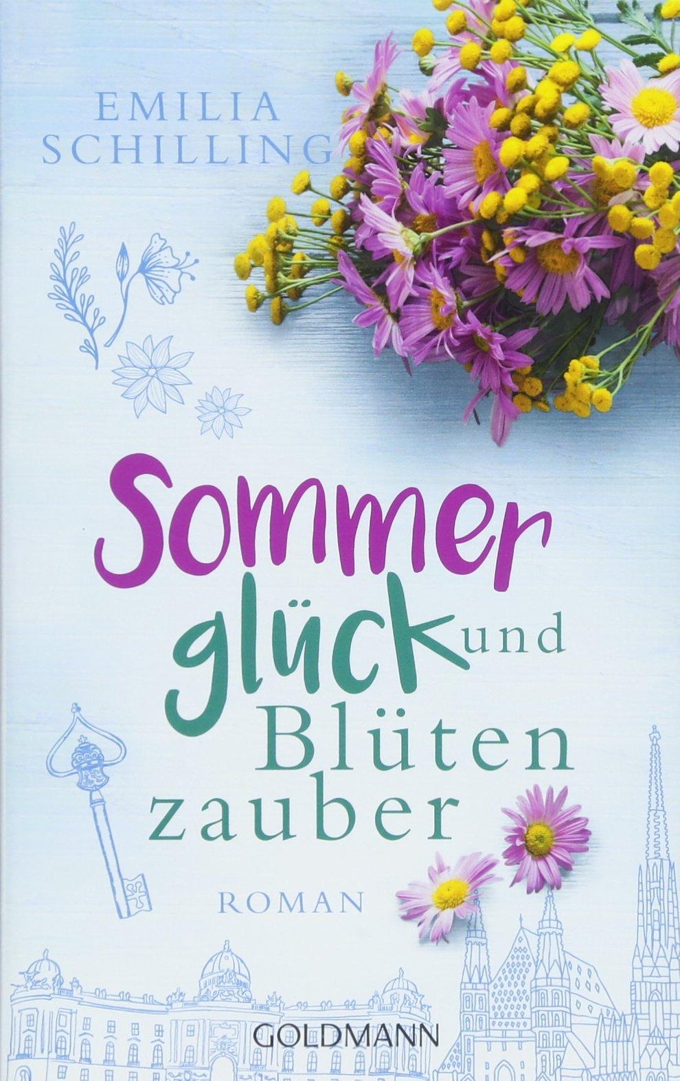 Sommerglück und Blütenzauber: Roman