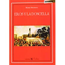 EROS Y LA DONCELLA (Spanish Edition) Dec 2, 2013