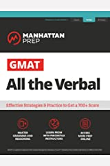 GMAT All the Verbal: The definitive guide to the verbal section of the GMAT (Manhattan Prep GMAT Strategy Guides) Kindle Edition