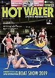 HOT WATER SPORTS MAGAZINE (ホットウォータースポーツマガジン )No.188 2019年 5月号 [雑誌]