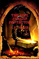 The Soul Cursed Protector And The Pieces Of The Legendary Blade Paperback