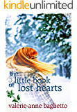The Little Book Of Lost Hearts: A Christmas Fairy Tale