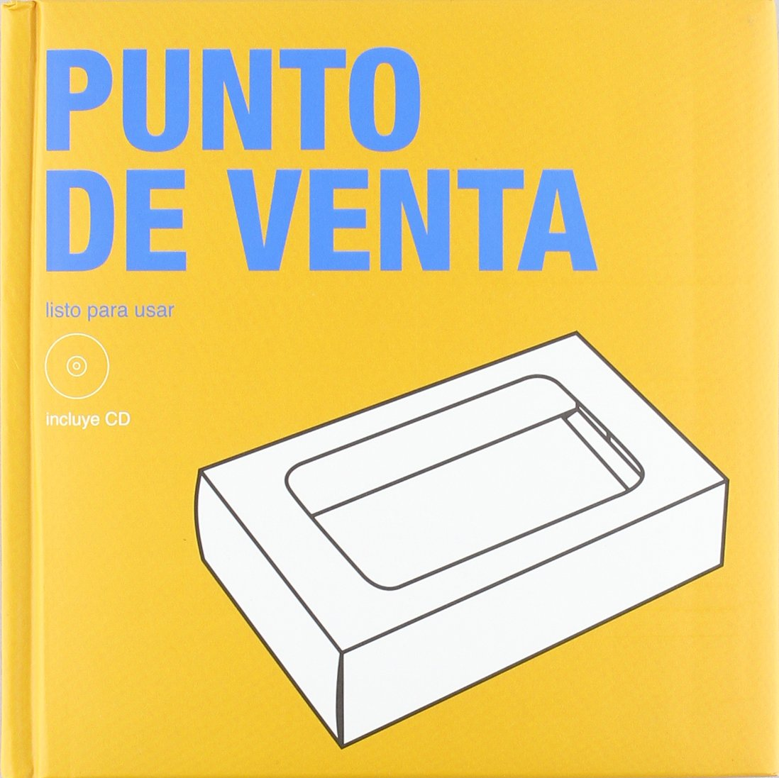 PUNTO DE VENTA LISTO PARA USAR INCLUYE CD (Spanish) Paperback – 2008