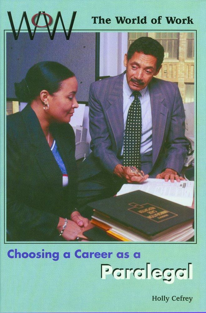 Choosing a Career As a Paralegal (World of Work) pdf epub