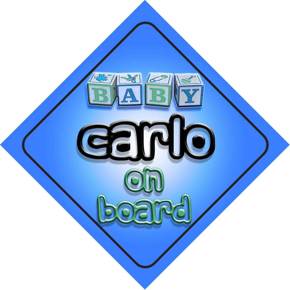 Baby Boy Carlo on board novelty car sign gift//present for new child//newborn baby