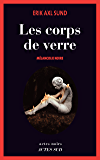 Les Corps de verre: Mélancolie noire