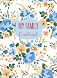 My Family Cookbook: Blank Recipe Journal to Write in (Hardcover)