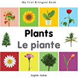My First Bilingual Book–Plants (English–Italian) (Italian Edition)
