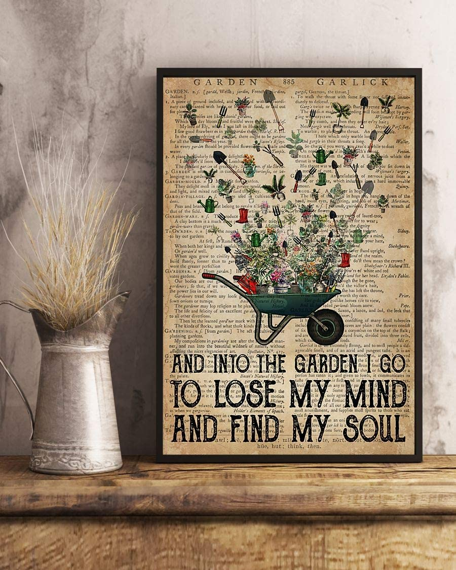 HolyShirts Garden and into The Garden i go to Lose My Mind and find My Soul Poster