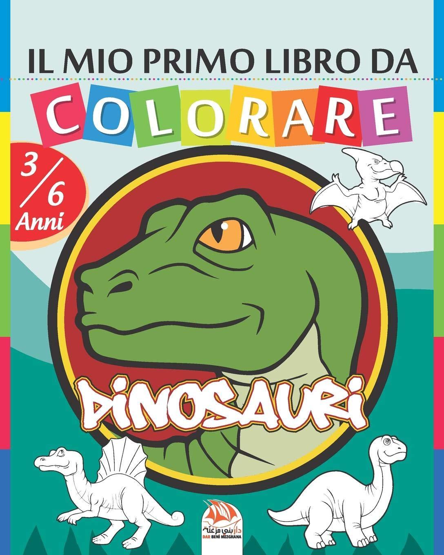 Il Mio Primo Libro Da Colorare Dinosauri Libro Da Colorare Per