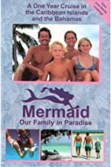 Mermaid - Our Family in Paradise Kindle Edition