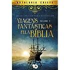 Viagens Fantásticas pela Bíblia: Contos (Viagens Fantásticas pela Bíblica Livro 2)