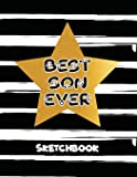 Best Son Ever: Personalized Artist Sketchbooks, Sketching, Drawing and Creative Doodling. Notebook and Sketchbook to Draw and Journal