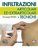 Infiltrazioni articolari ed extrarticolari. Tecniche. Con Contenuto digitale per download e accesso on line